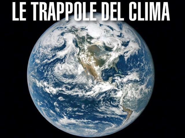 """Diretta streaming 20 aprile: """"Le trappole del clima e come evitarle"""". Presentazione del nuovo libro di Zorzoli e Silvestrini"""