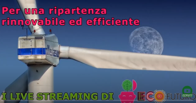 Le proposte per una ripartenza rinnovabile ed efficiente