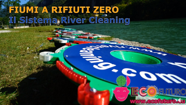 River Cleaning: come ripulire i fiumi dalla plastica