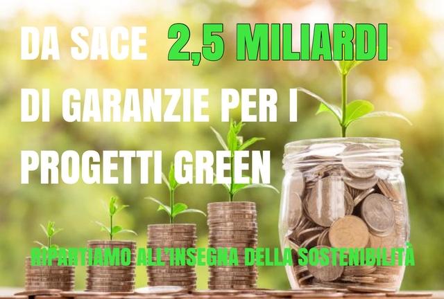 In arrivo 2,5 miliardi di garanzie per progetti Green