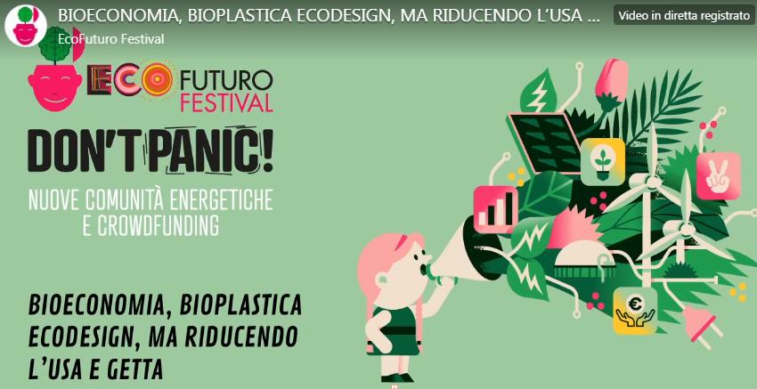 ECOFUTURO FESTIVAL 17/7/2020, QUARTO GIORNO: BIOECONOMIA, BIOPLASTICA ECODESIGN
