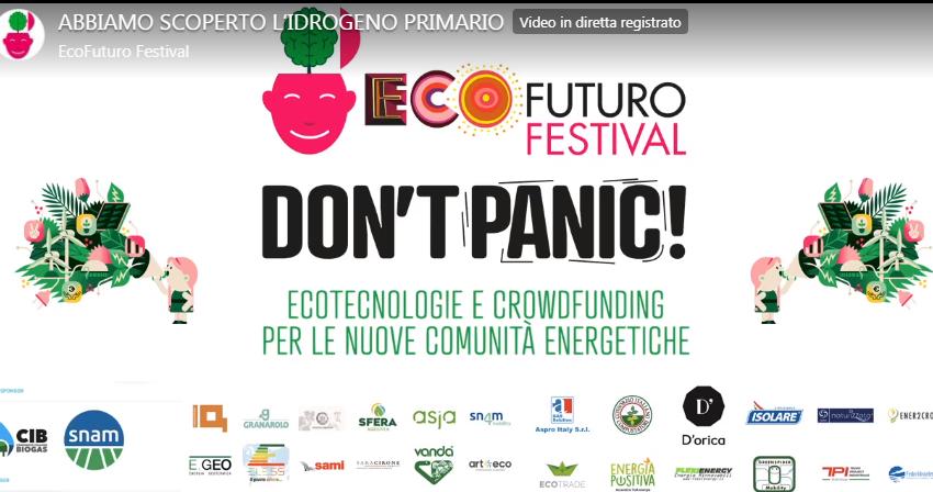"""ECOFUTURO FESTIVAL 14/7/2020, PRIMO GIORNO: """"ABBIAMO SCOPERTO L'IDROGENO PRIMARIO"""""""