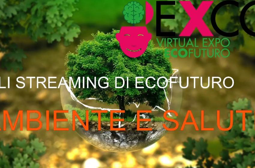 Ambiente e Salute: gli streaming di EXCO