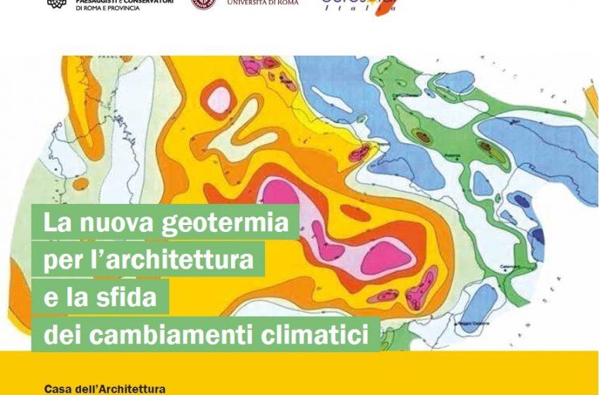 Roma, 24 giugno 2016: La nuova geotermia per l'architettura e la sfida dei cambiamenti climatici