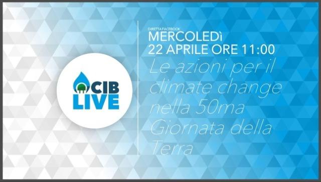 22 aprile Giornata della Terra: Primo appuntamento di CIB LIVE