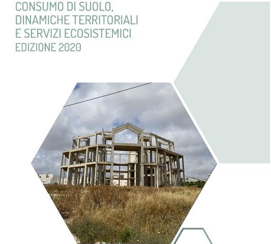 Consumo di suolo in Italia: inarrestabile secondo il nuovo Rapporto ISPRA