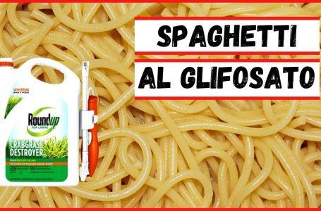 Pasta al glifosato: una ricetta preoccupante